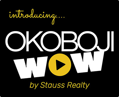 introducing Okoboji Wow by Stauss Realty